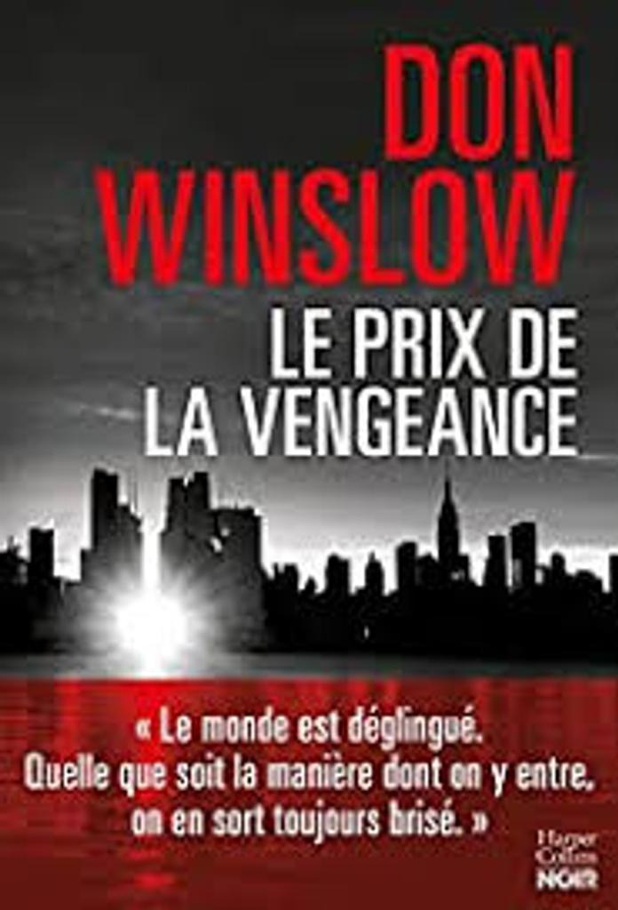 Le prix de la vengeance : six novellas / Don Winslow  |