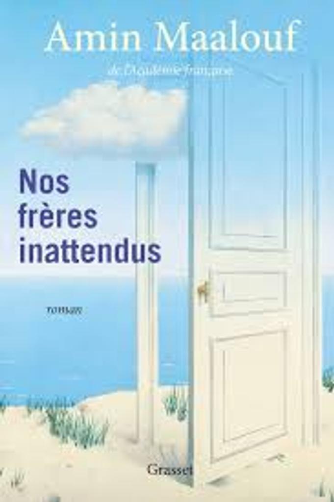 Nos frères inattendus : roman / Amin Maalouf  