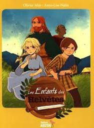 Les enfants des Helvètes | May, Olivier