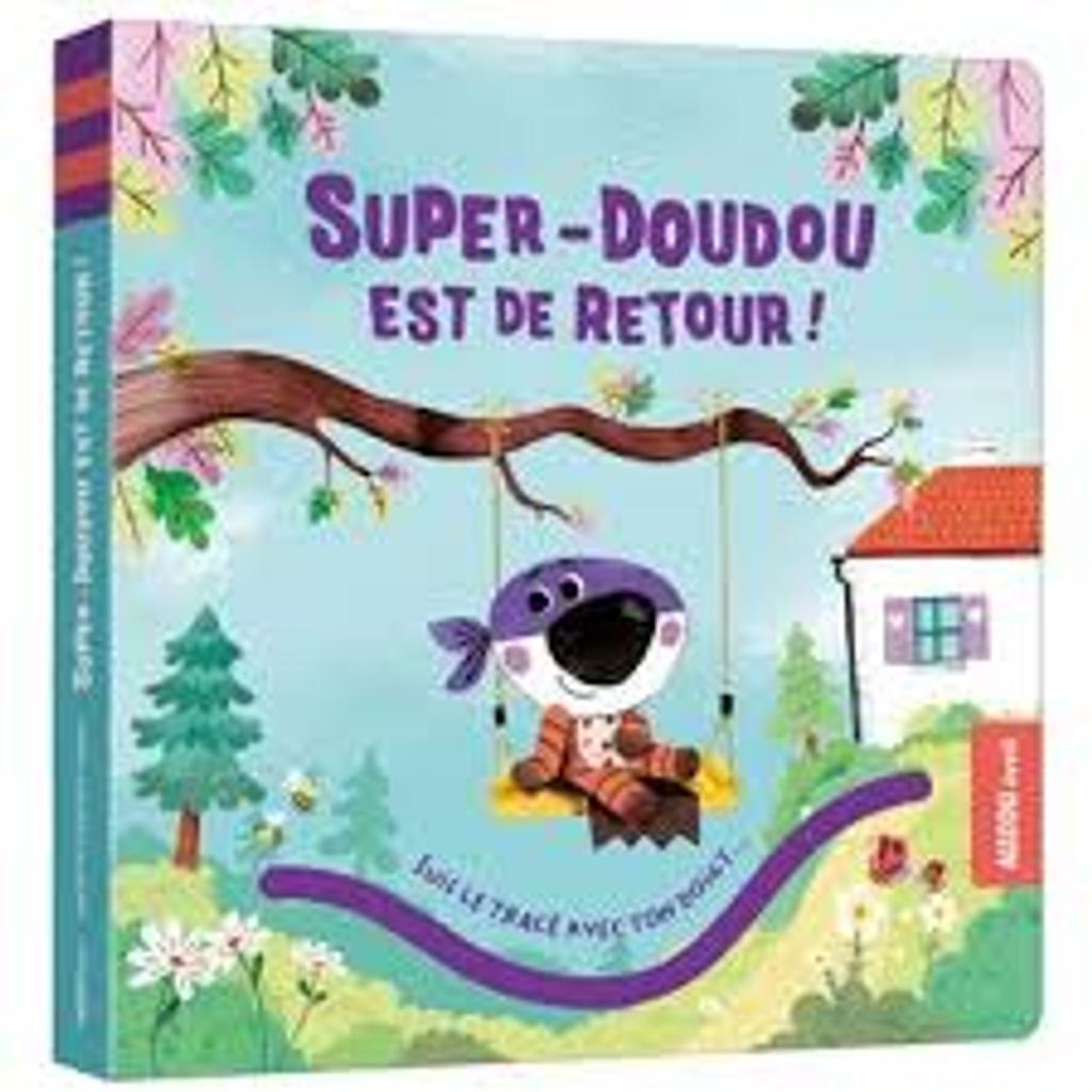 Super-Doudou est de retour ! : [Une histoire à raconter avec ses petits doigts]  