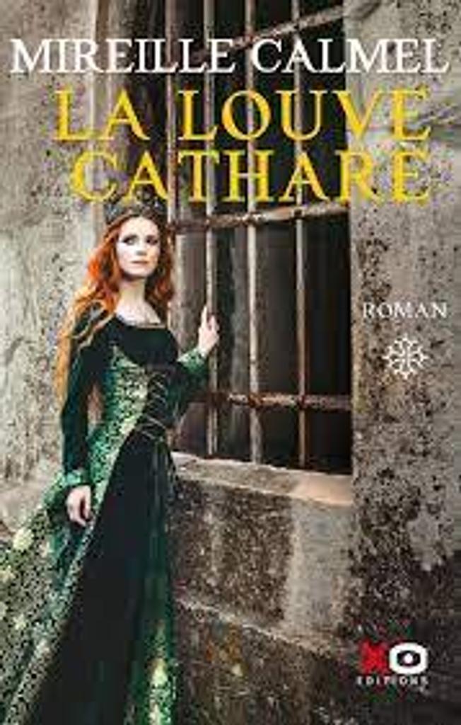 La louve cathare : roman / Mireille Calmel |