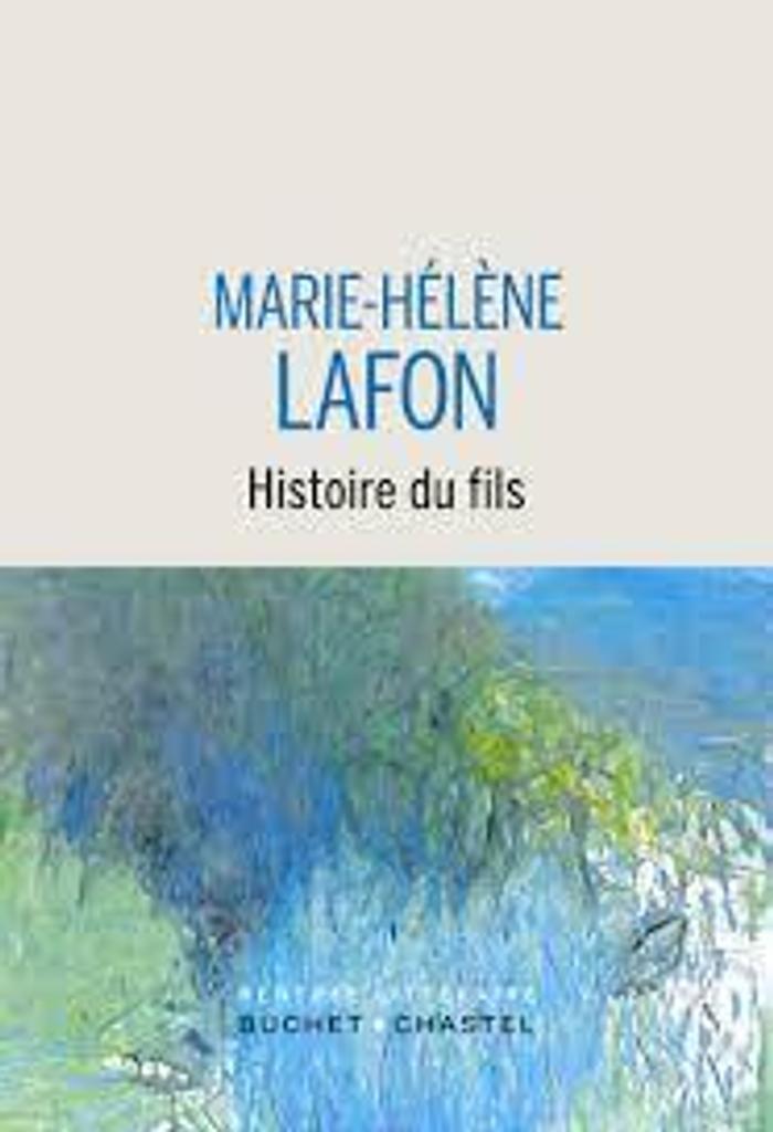 Histoire du fils : roman / Marie-Hélène Lafon |