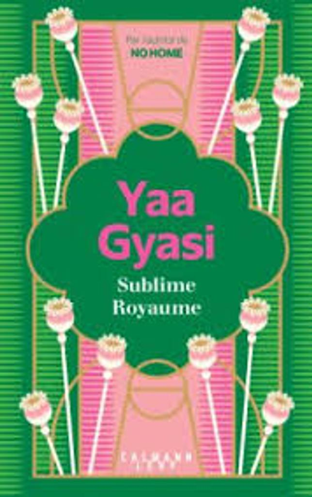 Sublime royaume / Yaa Gyasi  |