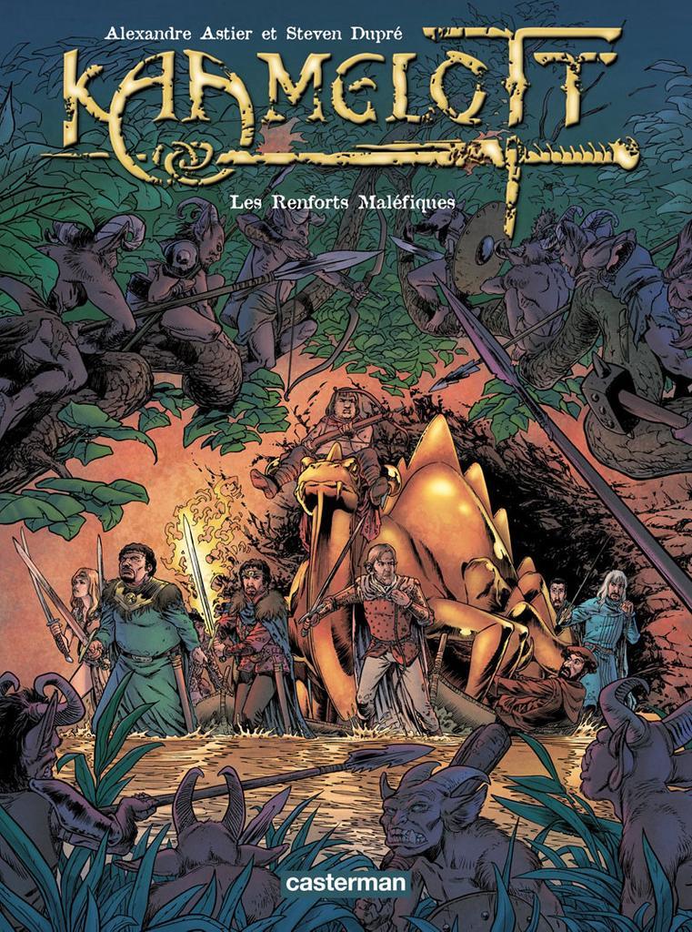 Les renforts maléfiques / scénario Alexandre Astier ; dessin Steven Dupré   