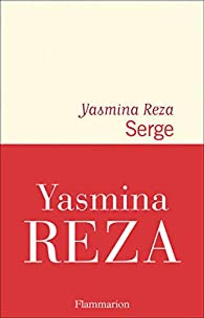 Serge / Yasmina Reza  