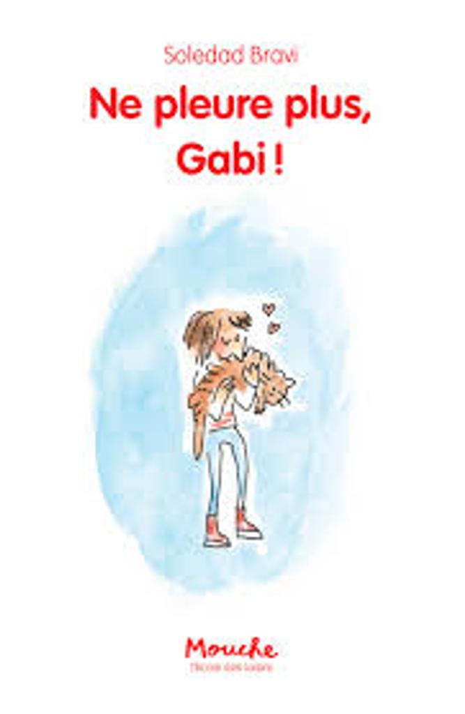 Ne pleure plus, Gabi ! |