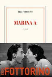 Marina A. / Eric Fottorino   Fottorino, Eric