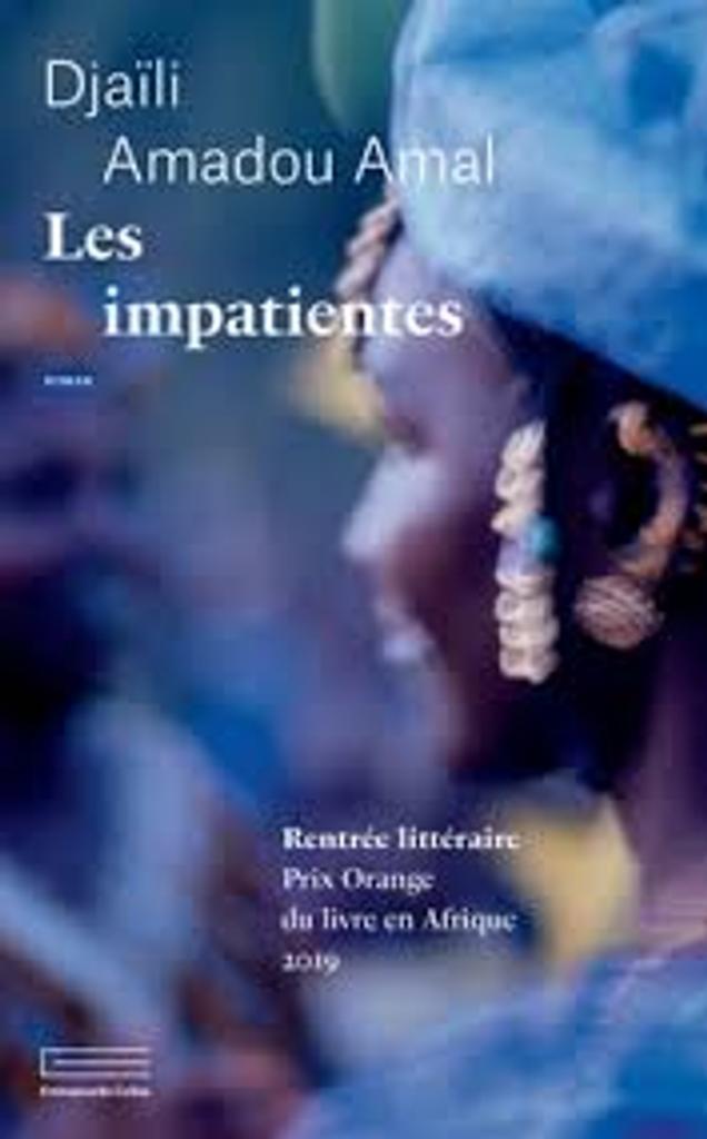 Les impatientes : roman / Djaïli Amadou Amal |