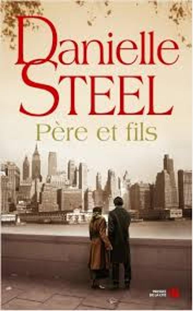 Père et fils : roman / Danielle Steel  |