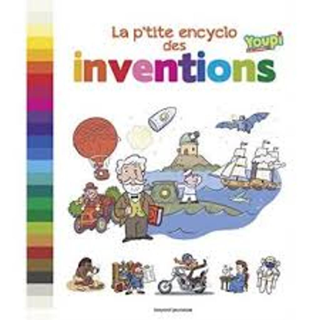 La p'tite encyclo des inventions |