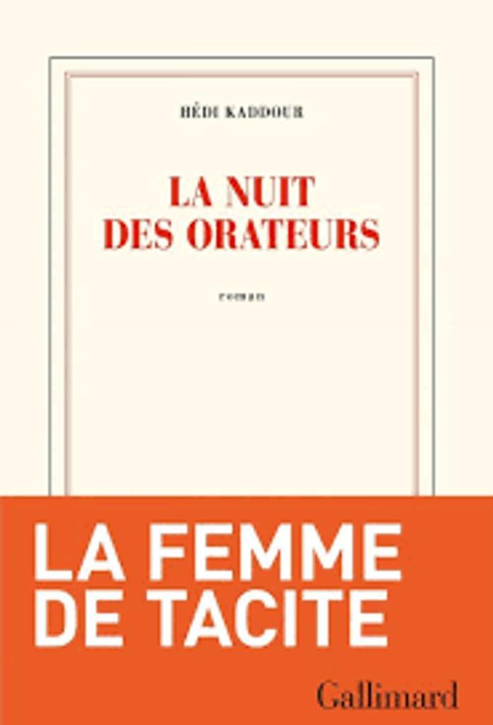 La nuit des orateurs : roman / Hédi Kaddour |