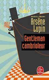 Arsène Lupin gentleman cambrioleur / Maurice Leblanc ; préface de Pierre Lazareff | Leblanc, Maurice