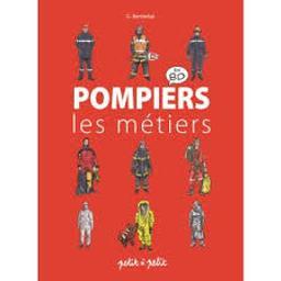 Pompiers : Docu BD | Berthelot, Benoît. Scénariste