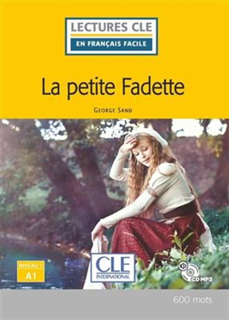 La petite Fadette : [apprentissage du français, A1] / George Sand ; adapté en français facile par Elyette Roussel | Sand, George