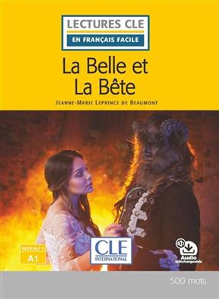 La Belle et La Bête : [apprentissage du français, A1] / Jeanne-Marie Leprince de Beaumont ; adapté en français facile par Brigitte Faucard-Martinez  