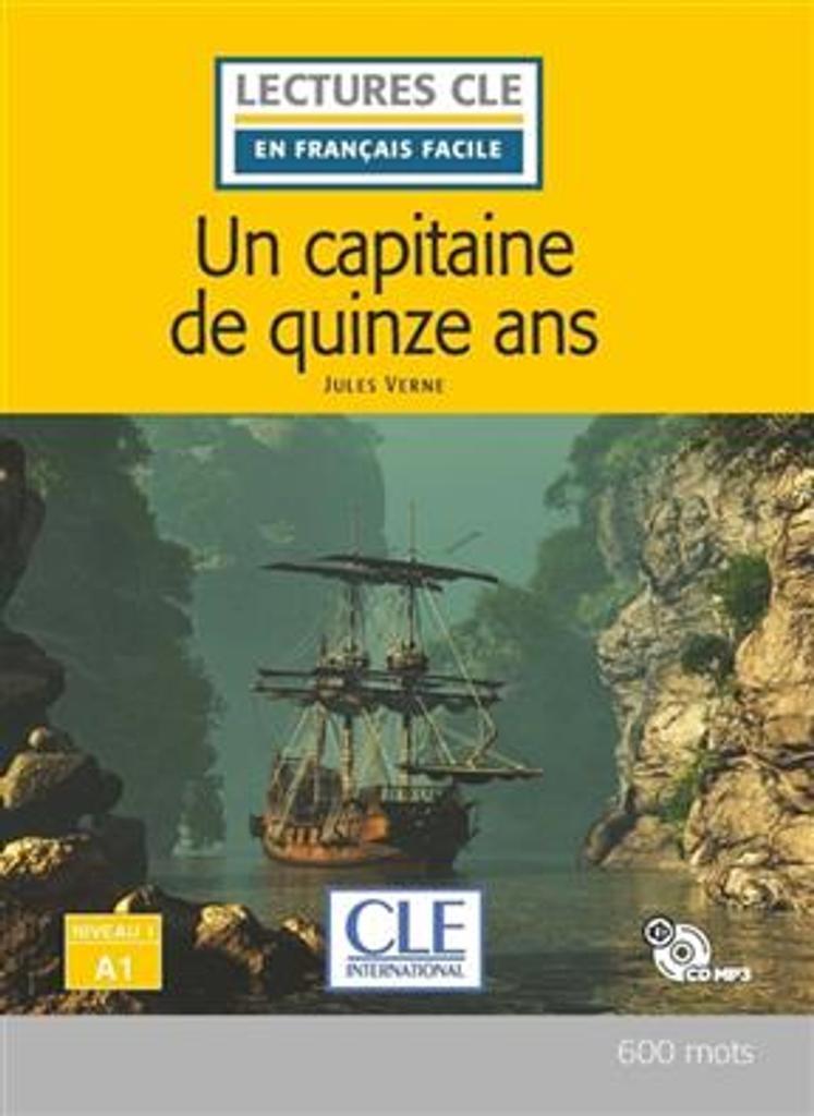 Un capitaine de quinze [15] ans : [apprentissage du français, A1] / Jules Vernes ; adapté en français facile par Brigitte Faucard-Martinez | Verne, Jules