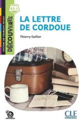 La lettre de Cordoue : [apprentissage du français, A2.1] / Thierry Gallier | Gallier, Thierry
