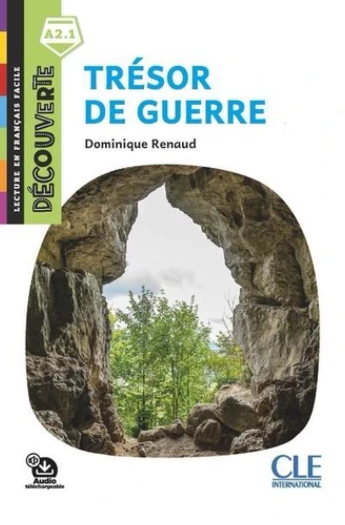 Trésor de guerre : [apprentissage du français, A2.1] / Dominique Renaud | Renaud, Dominique