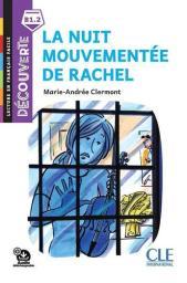 La nuit mouvementée de Rachel : [apprentissage du français, B1.2] / Marie-Andrée Clermont | Clermont, Marie-Andrée