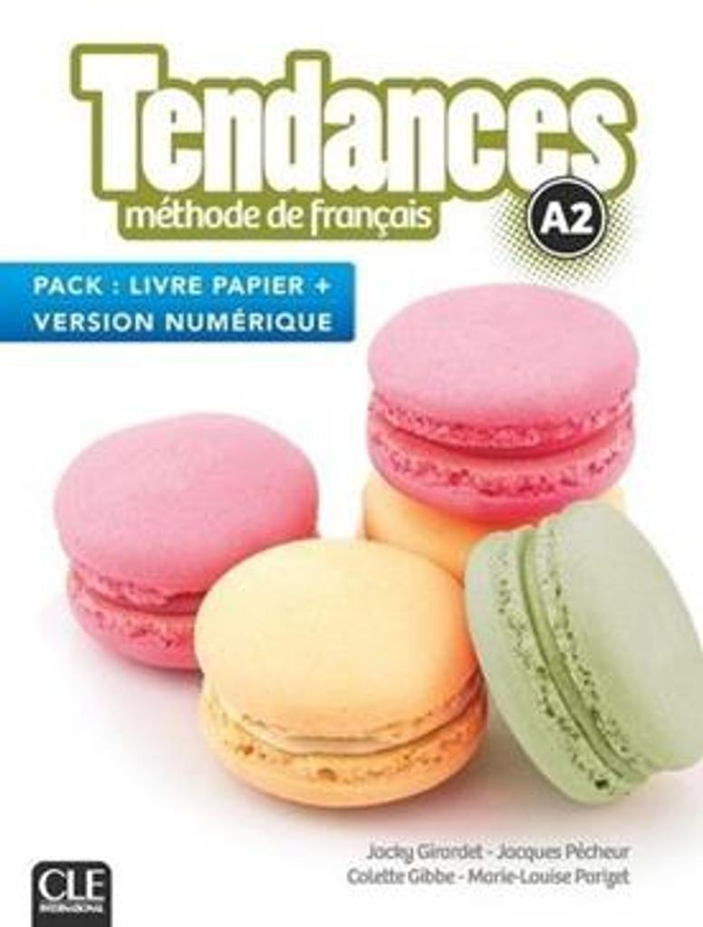 Tendances A2 : méthode de français : [apprentissage du français, A2] / Jacky Girardet [et al.] |