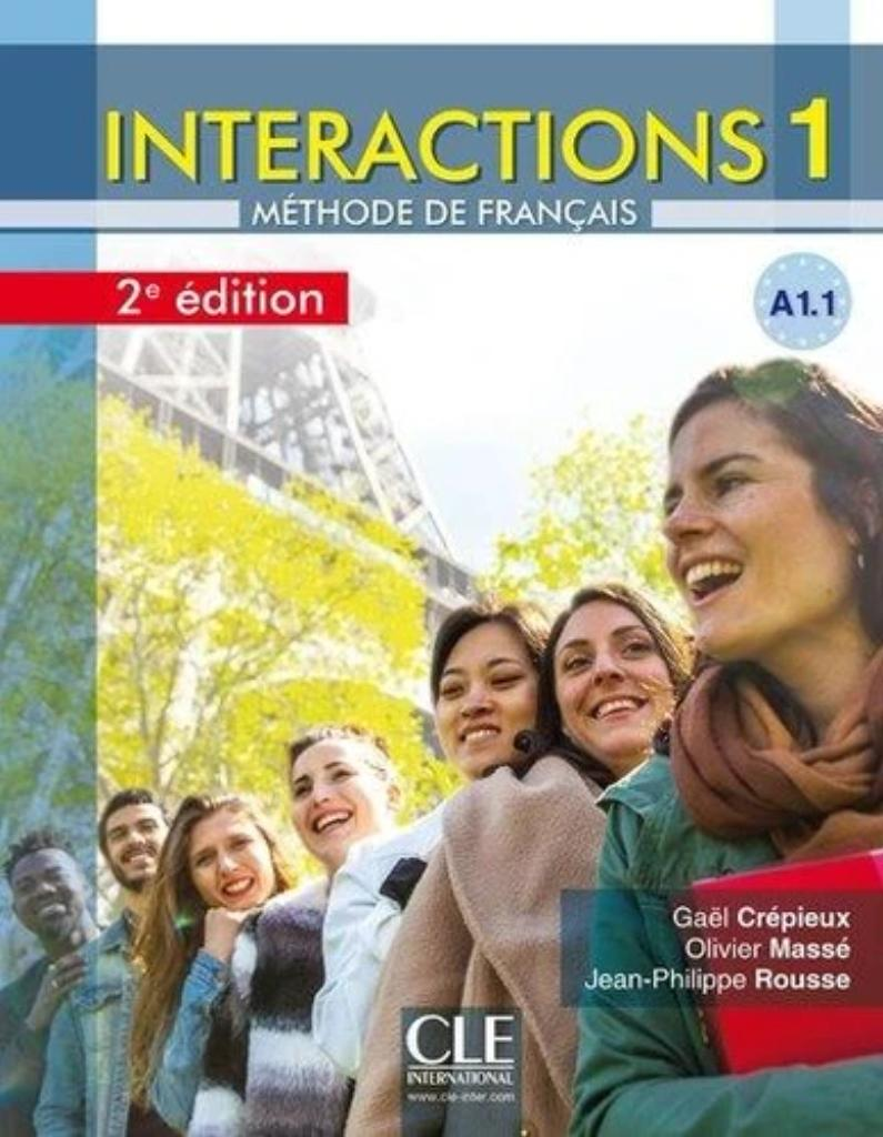 Interactions 1 : méthode de français : [apprentissage du français, A1.1] / Gaël Crépieux, Olivier Massé, Jean-Philippe Rousse |