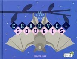 Le livre de la chauve-souris | Milner, Charlotte. Auteur