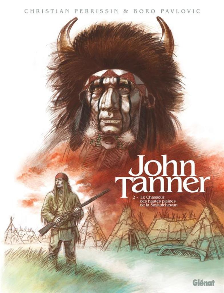 Le chasseur des hautes plaines de la Saskatchewan / scénario Christian Perrissin ; dessin Boro Pavlovic  |