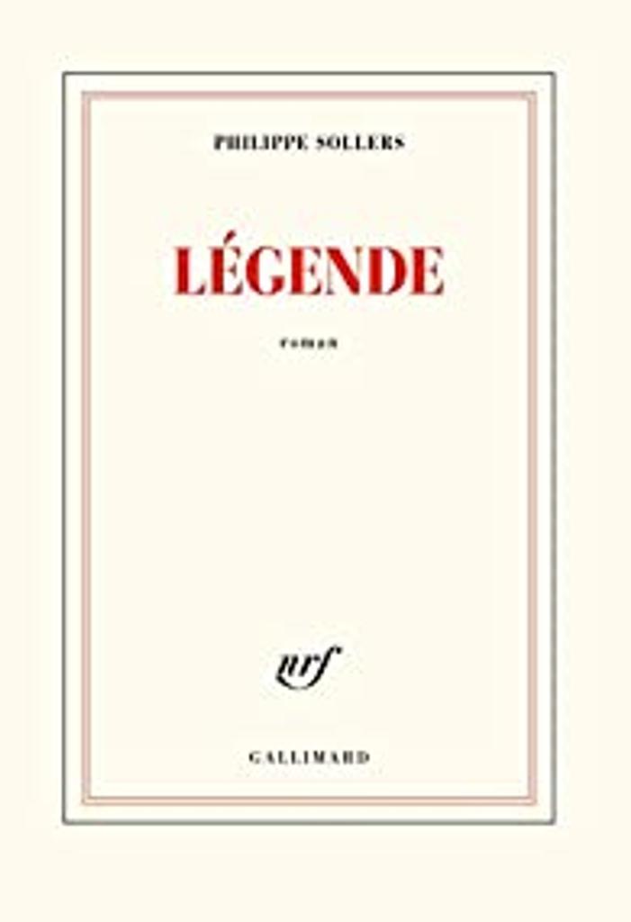 Légende : roman / Philippe Sollers |