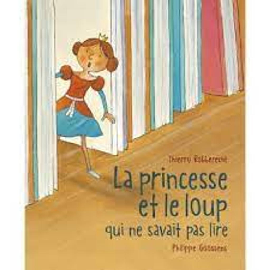 La Princesse et le loup qui ne savait pas lire |