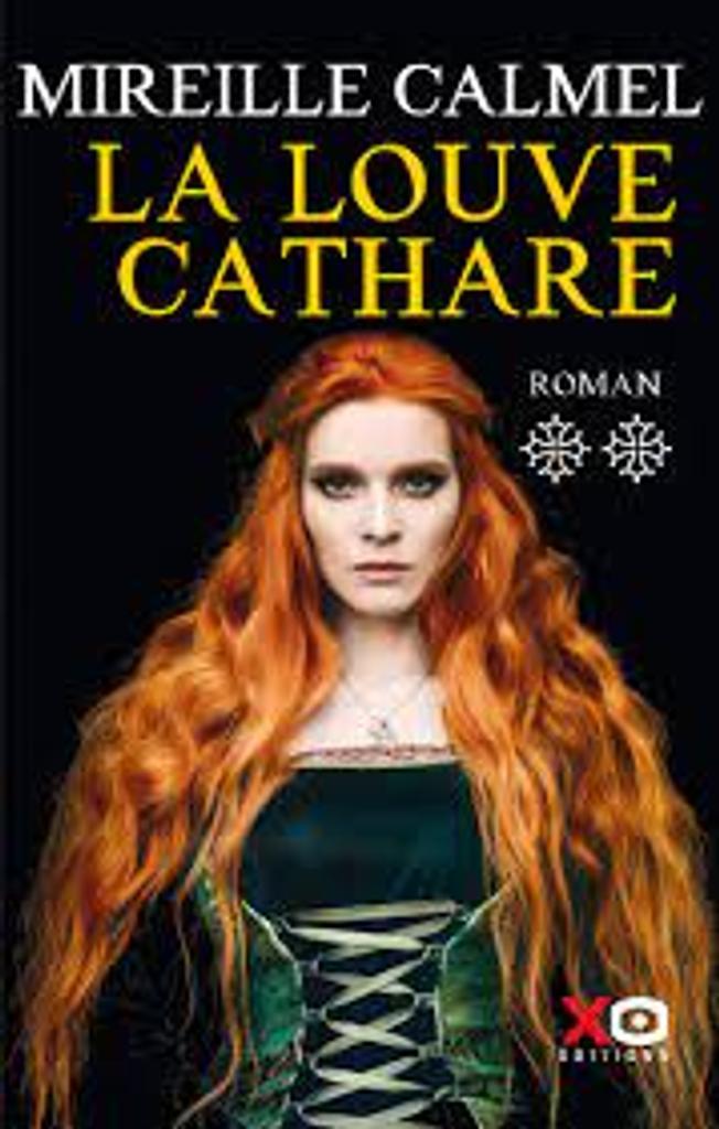 La louve cathare : tome 2 roman |
