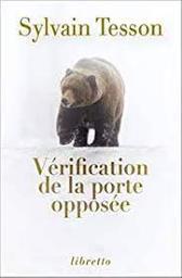 Vérification de la porte opposée : nouvelles   Tesson, Sylvain