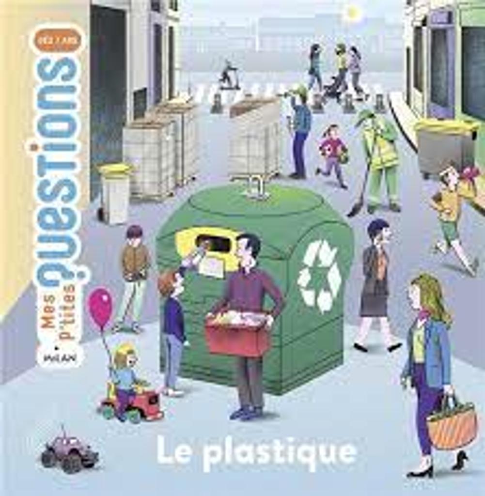 Le plastique |