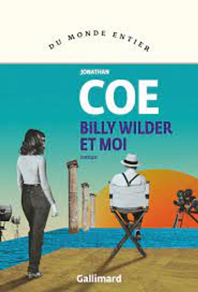 Billy Wilder et moi : roman  