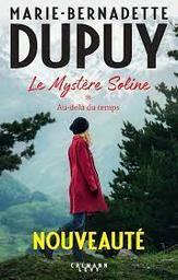 Au-delà du temps / Marie-Bernadette Dupuy | Dupuy, Marie-Bernadette