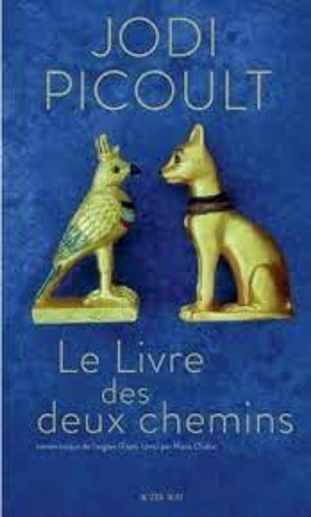 Le livre des deux chemins : roman / Jodi Picoult  |