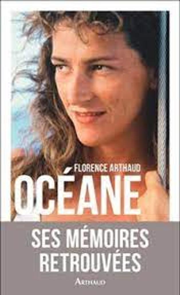 Océane / Florence Arthaud, Patrick Le Roux |