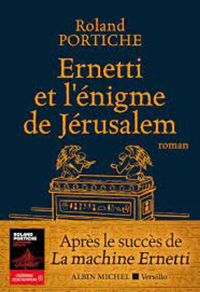 Ernetti et l'énigme de Jérusalem / Roland Portiche  