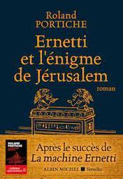 Ernetti et l'énigme de Jérusalem / Roland Portiche | Portiche, Roland