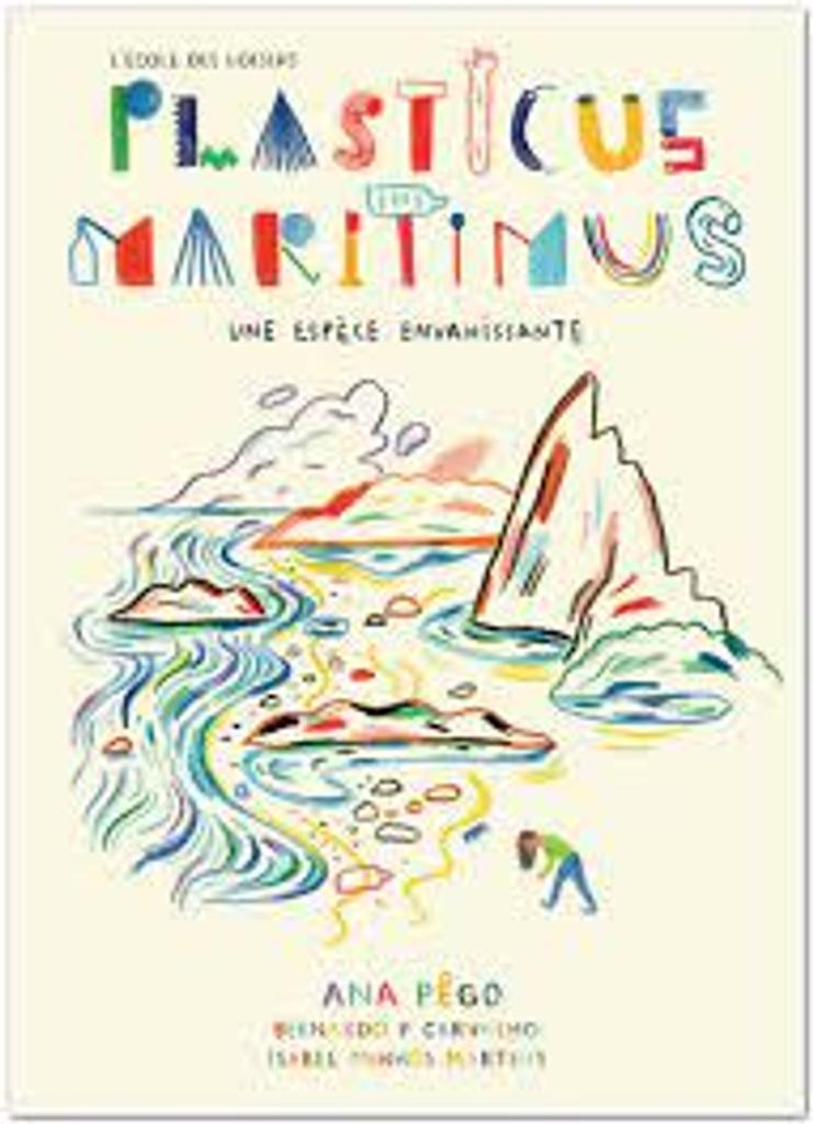 Plasticus Maritimus : Une espèce envahissante |