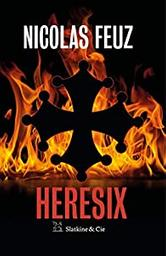 Heresix / Nicolas Feuz | Feuz, Nicolas - écrivain suisse romand