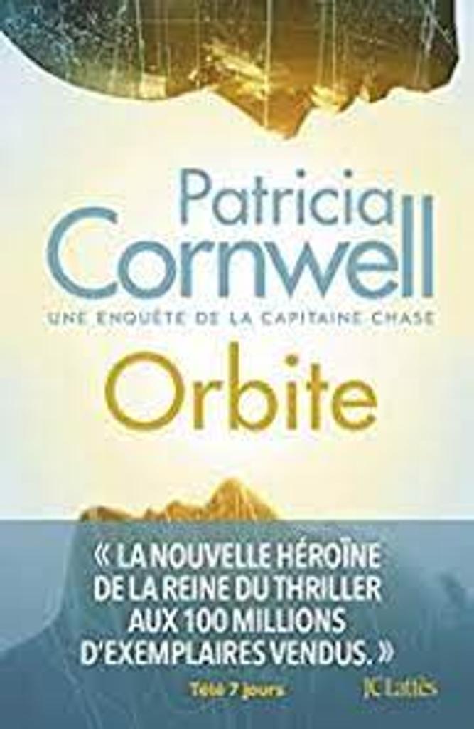Orbite : roman : [une enquête de la capitaine Chase] / Patricia Cornwell  |