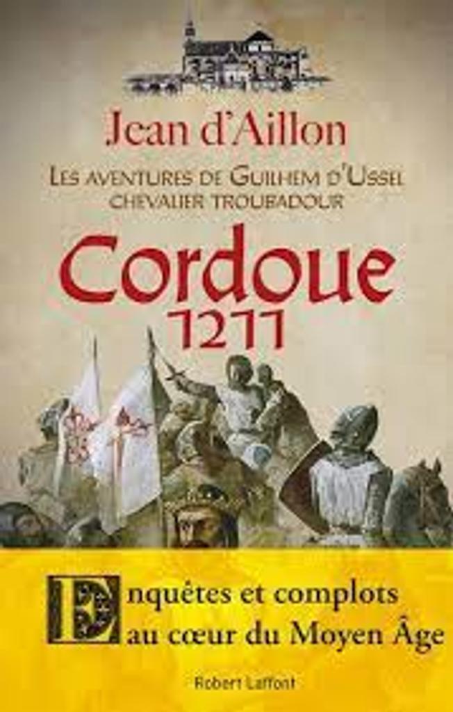 Cordoue, 1211 / Jean d'Aillon  