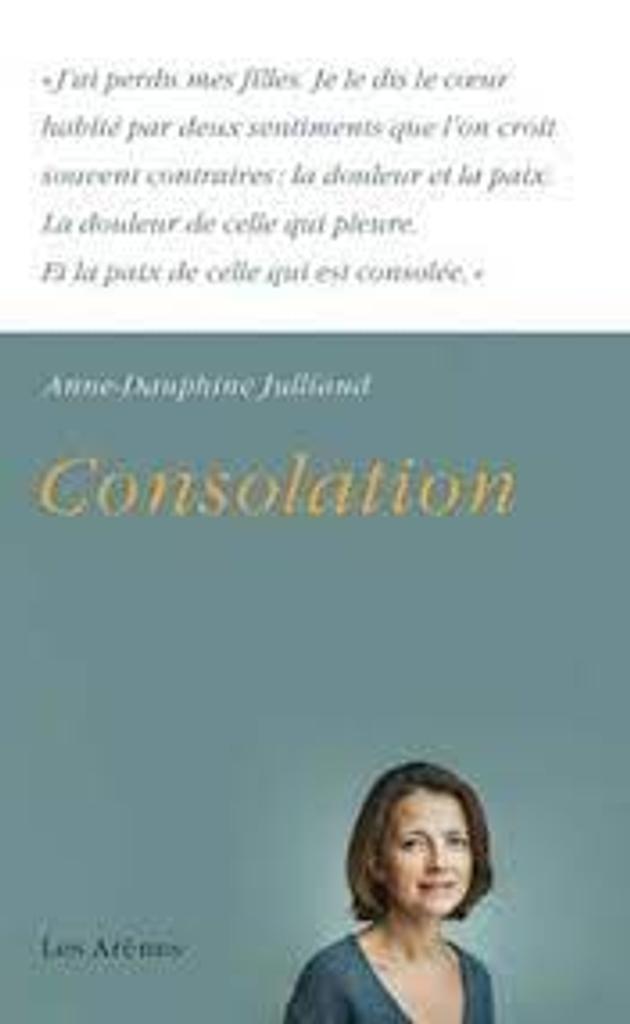 Consolation / Anne-Dauphine Julliand |