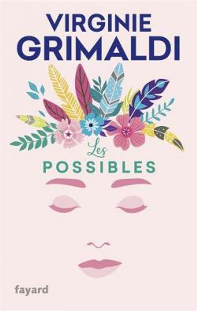 Les possibles / Virginie Grimaldi  