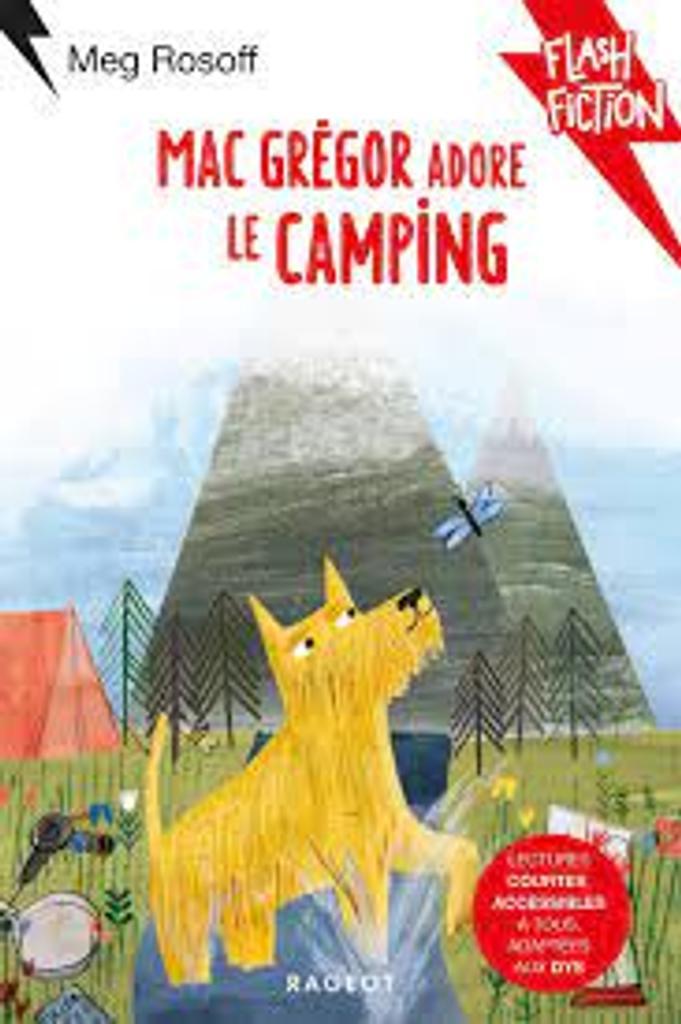 MacGrégor adore le camping : Lectures courtes, accessibles à tous, adaptées aux DYS |