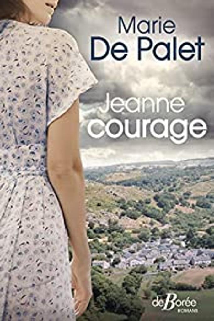 Jeanne courage / Marie de Palet |