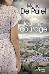 Jeanne courage / Marie de Palet | Palet, Marie de