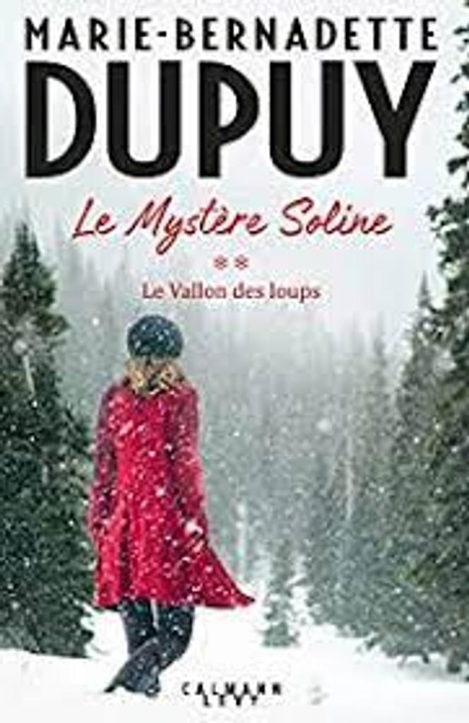 Le vallon des loups / Marie-Bernadette Dupuy |