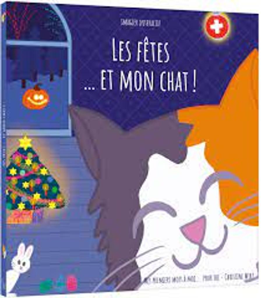Les fêtes... et mon chat ! : Imagier interactif  
