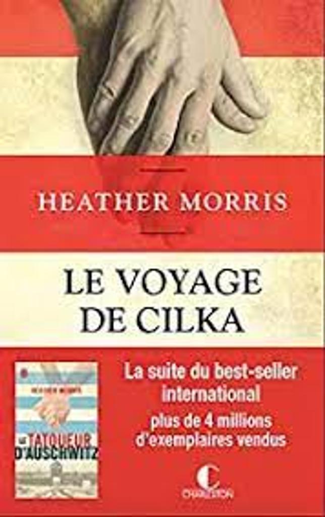 Le voyage de Cilka : roman / Heather Morris   